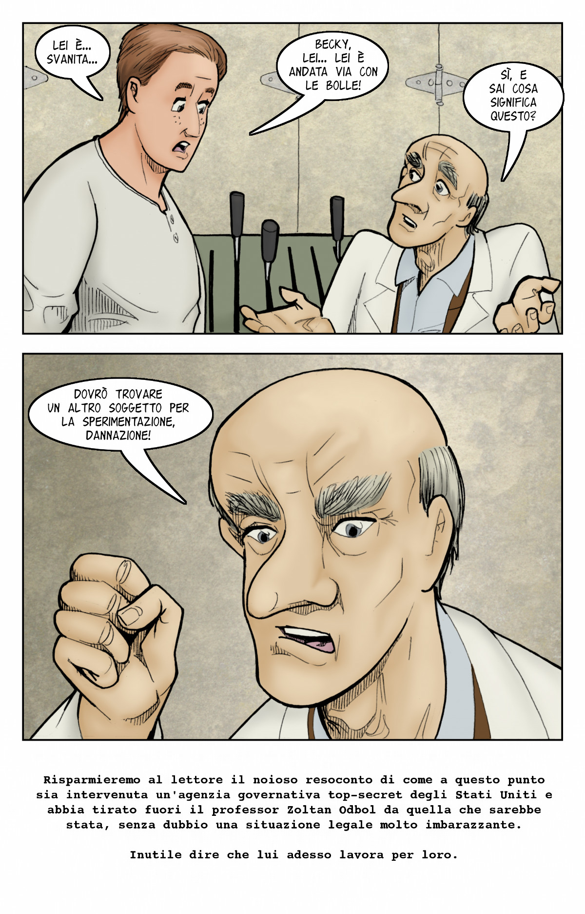 Non si chiamerebbe folle scienza se non ci fosse un motivo.